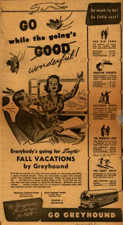 Greyhound's Fall vacations – Go while the going's xGoodx wonderful (1948)