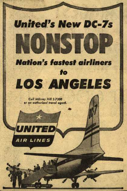 United Air Line's DC-7's – United's New DC-7s Nonstop Nation's fastest airliners to Los Angeles (1954)