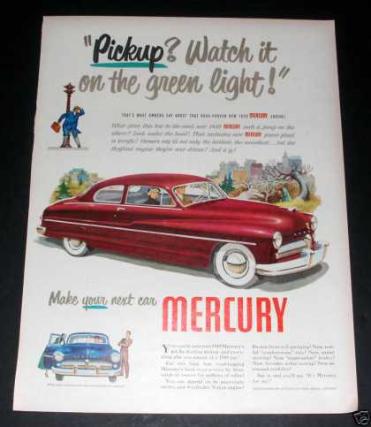 """Make Your Next Car Mercury"" Ad, Ex (1949)"