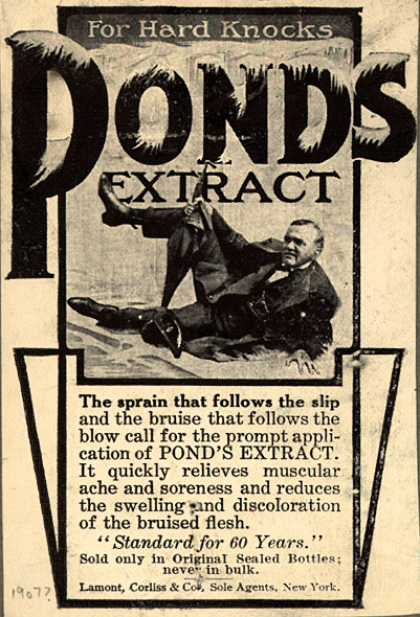 Pond's Extract Co.'s Pond's Extract – For Hard Knocks. Pond's Extract. (1907)