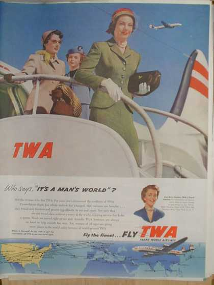 TWA Airlines Who says it's a mans world. Fly TWA (1952)