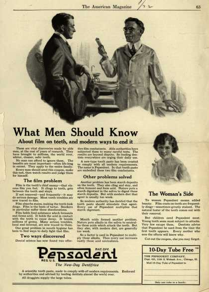 Pepsodent Company's tooth paste – What Men Should Know About film on teeth, and the modern way to end it (1922)