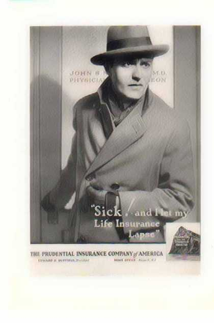 Prudential Insurance – Sick and I let my life insurance lapse – Sold (1926)