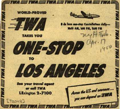 Trans World Airline's one-stop to Los Angeles – World-Proved TWA Takes You One-Stop to Los Angeles (1950)