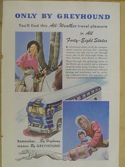 Greyhound bus lines. All weather travel pleasure (1947)