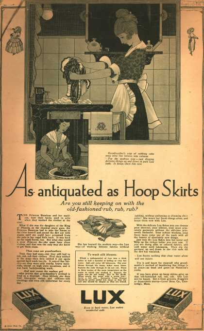 Lever Bros.'s Lux (laundry flakes) – As antiquated as Hoop Skirts (1918)