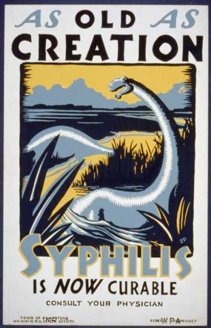 As old as creation – Syphilis is now curable :Consult your physician / JD. (1936)