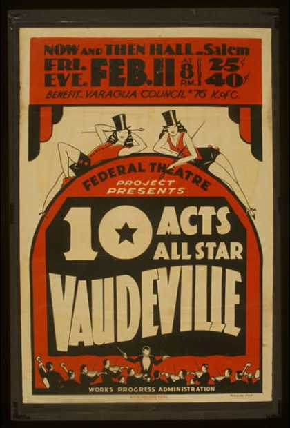 Federal Theatre Project presents 10 acts all star vaudeville. (1938)