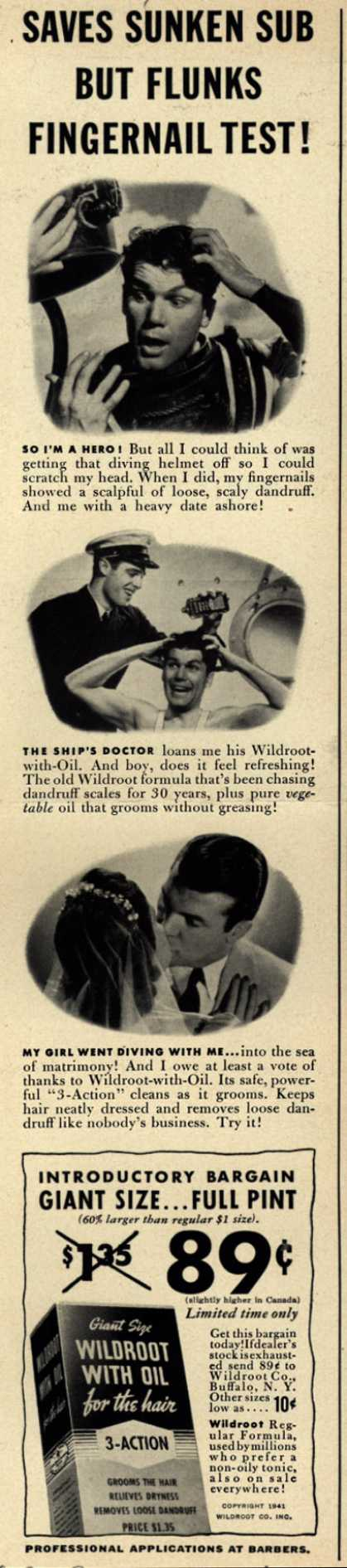 Wildroot Company's Wildroot with Oil – Saves Sunken Sub But Flunks Fingernail Test (1941)