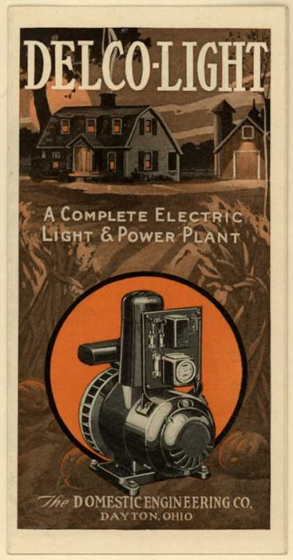 Domestic Engineering Company's Electric Generator – Delco-Light
