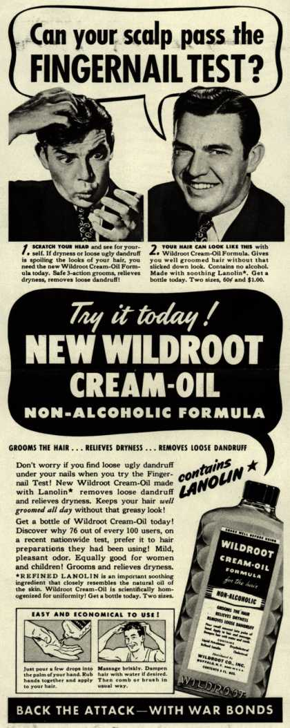 Wildroot Company's Wildroot Cream-Oil – Can your scalp pass the Fingernail Test? (1942)