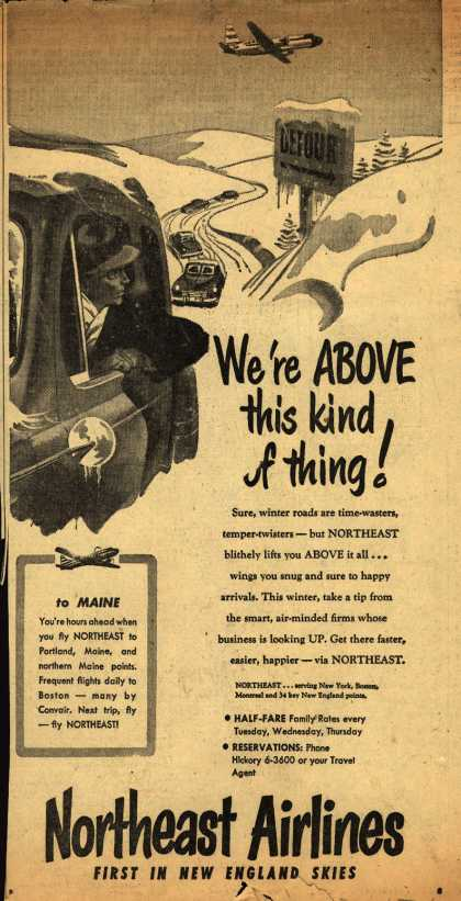 Northeast Airline's Winter Travel – We're ABOVE this kind of thing (1952)