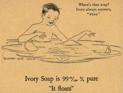 "Procter & Gamble Co.'s Ivory Soap – Ivory Soap is 99 44/100% pure, ""It floats"" (1927)"