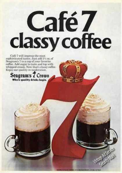 Cafe 7 Classy Coffee Seagrams 7 Crown (1980)