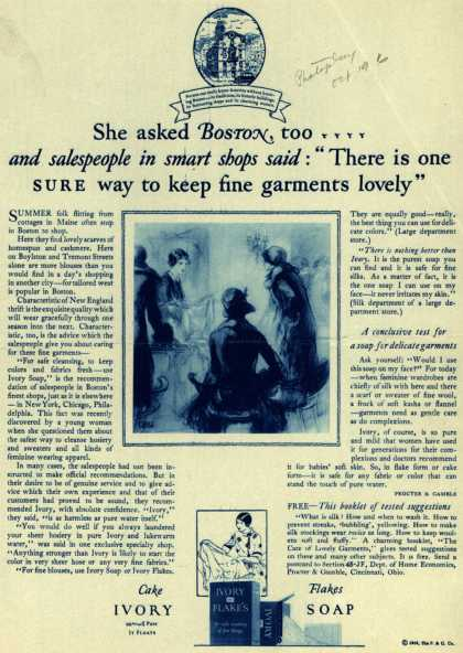"Procter & Gamble Co.'s Ivory Soap – She asked Boston, too.... and salespeople in smart shops said: ""There is one SURE way to keep fine garments lovely"" (1926)"