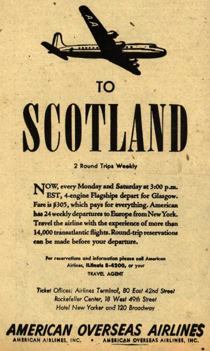 American Overseas Airline's Scotland – To Scotland (1947)