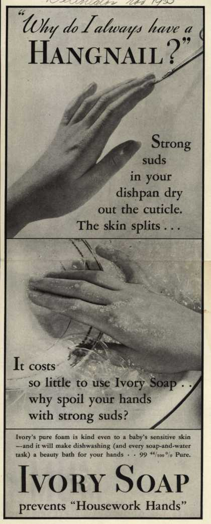 "Procter & Gamble Co.'s Ivory Soap – ""Why do I always have a Hangnail?"" (1933)"
