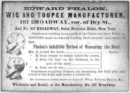 Edward Phalon. Wig and toupee manufacturer. ... New York [18-]. (1800)
