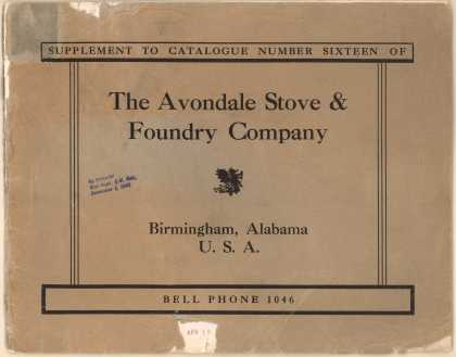 Avondale Stove and Foundry Co.'s stoves, ranges, pulleys, grates, hollow-ware, etc – Supplement To Catalog Number Sixteen Of The Avondale Stove & Foundry Company (1913)