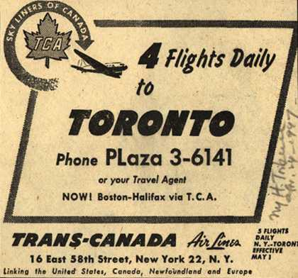 Trans-Canada Air Line's Toronto – 4 Flights Daily to Toronto (1947)