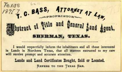 T. C. Bas's Abstract of Title and General Land Agent – T.C. Bass, Attorney at Law