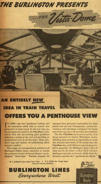 Burlington Line's penthouse railway car – THE BURLINGTON PRESENTS...THE Vista-Dome AN ENTIRELY NEW IDEA IN TRAIN TRAVEL OFFERS YOU A PENTHOUSE VIEW (1945)