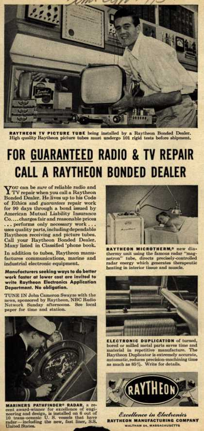 Raytheon Manufacturing Company's Various – For Guaranteed Radio & TV Repair Call A Raytheon Bonded Dealer (1952)