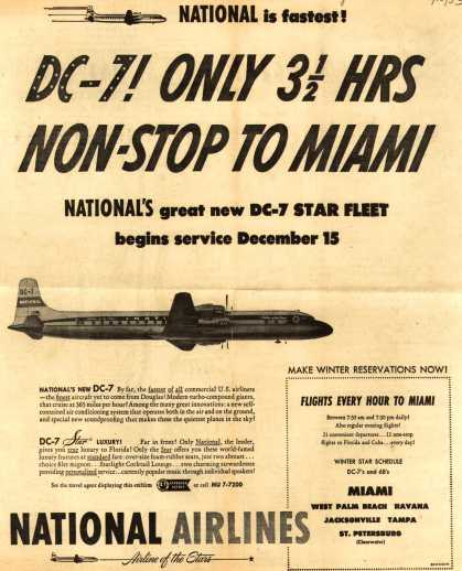 National Airline's Miami – DC-7! Only 3 1/2 Hrs Non-Stop To Miami (1953)