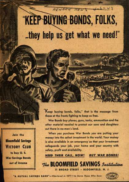 "Bloomfield Savings Institution's War Bonds – ""Keep Buying Bonds, Folks, they help us get what we need!"" (1943)"