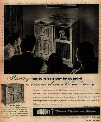 "Allen B. DuMont Laboratorie's Television – Presenting ""20-20 teleVISION"" BY DuMont in a cabinet of chaste Colonial beauty (1946)"