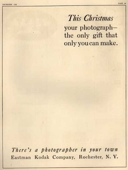 Kodak – This Christmas your photograph – the only gift that only you can make. (1922)