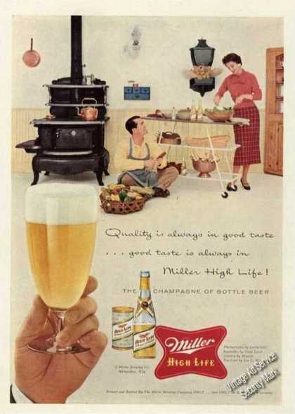 Miller High Life Quality Always In Good Taste (1956)