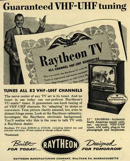Raytheon Manufacturing Company's Television – Guaranteed VHF-UHF tuning Tunes All 82 VHF-UHF Channels (1953)