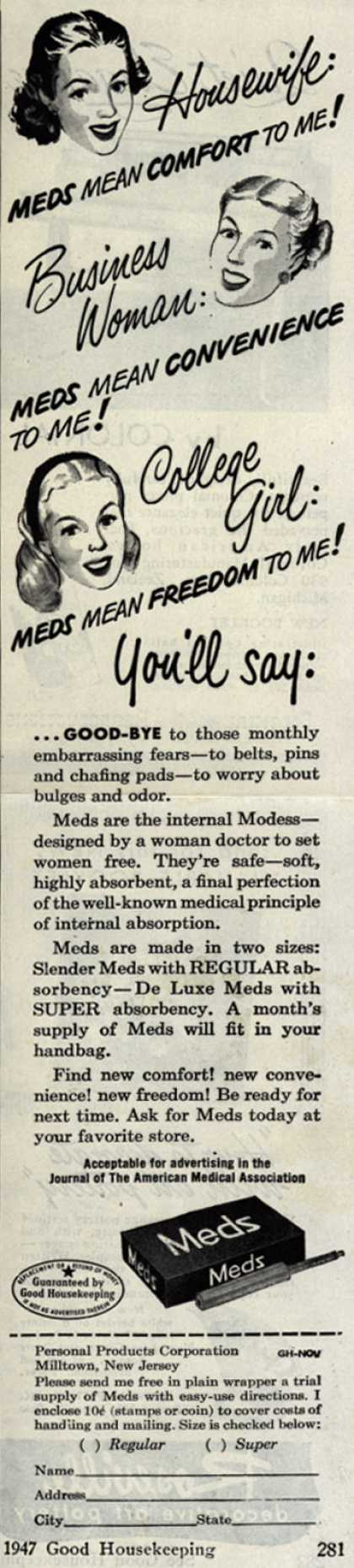 Personal Products Corporation's Meds Tampons – Housewife: Meds mean comfort to me! Business Woman: Meds mean convenience to me! College Girl: Meds mean freedom to me (1947)