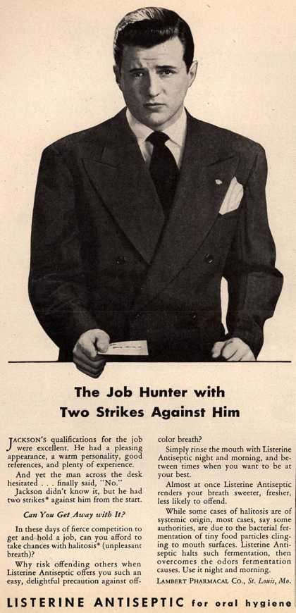 Lambert Pharmacal Company's Listerine – The Job Hunter with Two Strikes Against Him (1946)
