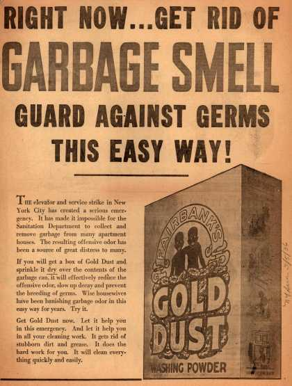 N. K. Fairbank Co.'s Gold Dust Washing Powder – Right Now...Get Rid of Garbage Smell... (1936)