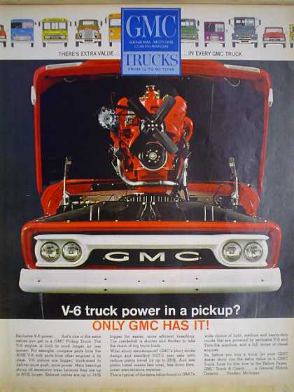 GMC Trucks V-6 truck power in a pickup Only GMC has it (1962)