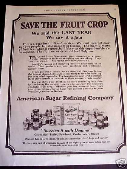 Domino Sugar Save the Fruit Crop (1917)