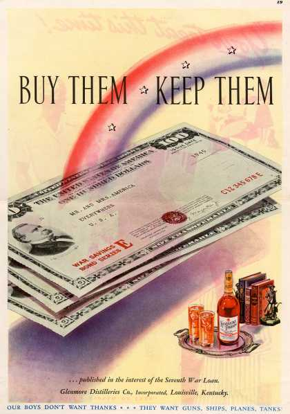 Glenmore Distilleries Co.'s 7th War Loan – Buy Them. Keep Them. (1945)