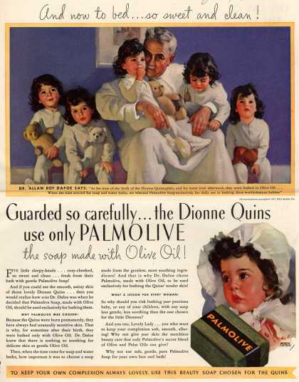 Palmolive Company's Palmolive Soap – Guarded so carefully...the Dionne Quins use only Palmolive the soap made with Olive Oil (1937)