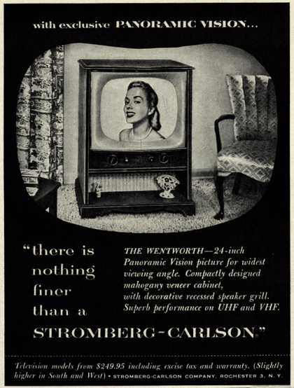 "Stromberg-Carlson Company's The Wentworth – with exclusive Panoramic Vision ""there is nothing finer than a Stromberg-Carlson."" (1953)"