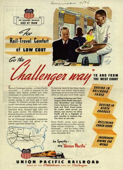"Union Pacific Railroad's Challenger – For Rail-Travel Comfort at Low Cost Go the ""Challenger way"" to and from the West Coast (1946)"