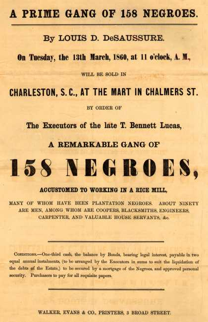 T. Bennett Lucas – A Prime Gang Of 158 Negroes. By Louis D. DeSaussure. (1860)