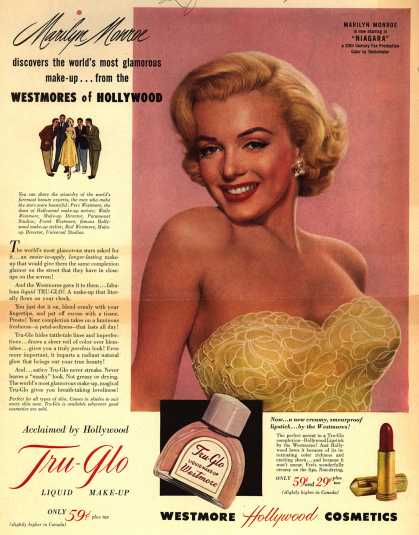 Westmore Hollywood Cosmetic's Tru-Glo Liquid make-up – Marilyn Monroe Discovers The World's Most Glamorous Make-up...From The Westmores of Hollywood. (1952)