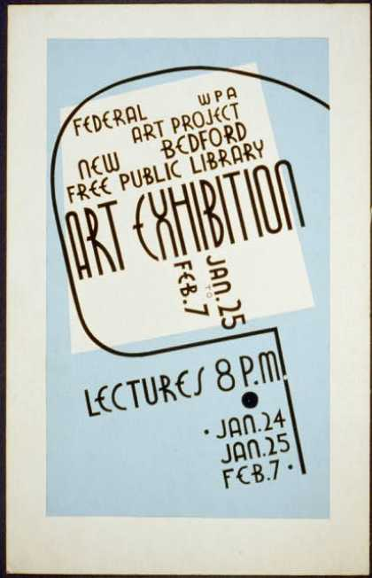 Art exhibition, WPA Federal Art Project, New Bedford Free Public Library, Jan. 25 to Feb. 7 – Lectures. (1936)