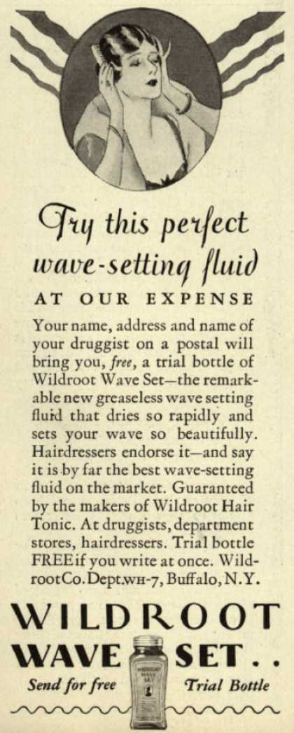 Wildroot Company's Wildroot Wave Set – Try this perfect wave-setting fluid At Our Expense (1929)