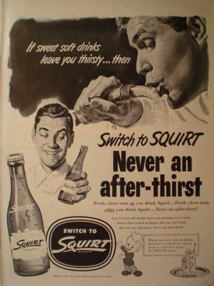 Squirt Soda Pop Never an afterthirst (1952)
