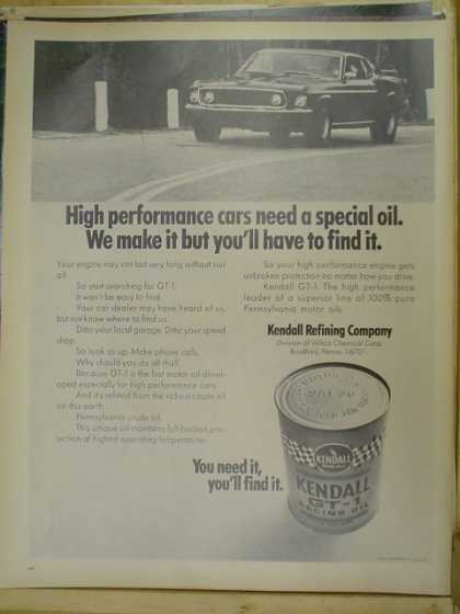 Kendall GT-1 motor oil. High performance cars need a special oil. (1970)
