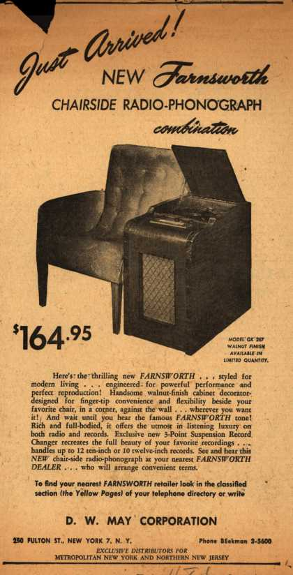 Farnsworth Television & Radio Corporation's Radio Phonograph – Just Arrived! New Farnsworth Chairside Radio-Phonograph combination (1947)