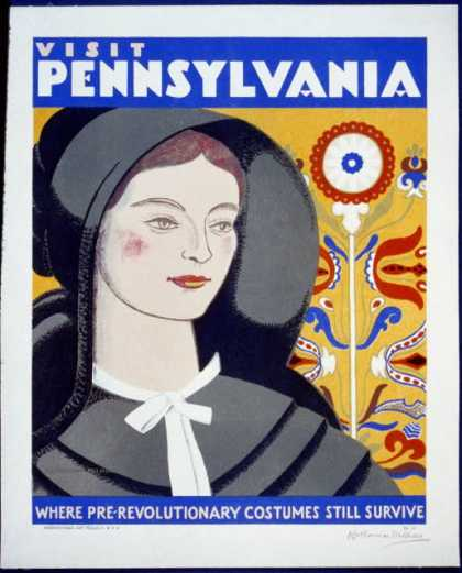 Visit Pennsylvania – Where pre-revolutionary costumes still survive / Katherine Milhous. (1936)